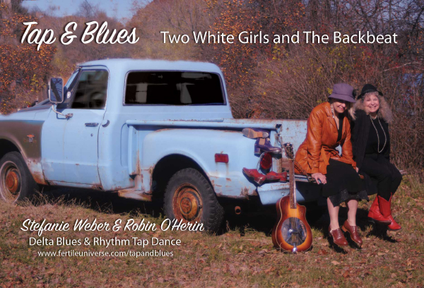 Tap & Blues: Two White Girls and The Backbeat